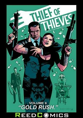 THIEF OF THIEVES VOLUME 6 GOLD RUSH GRAPHIC NOVEL New Paperback Collects #32-37