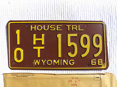 1968 WYOMING HOUSE TRL License Plate Tag # 10 HT 1599 Unused NOS New Old Stock