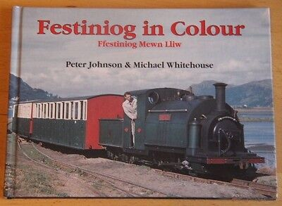Festiniog in Colour by Peter Johnson (Hardback, 1995)