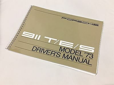 Porsche 911 1973 911S 911T 911E  Drivers Owners Manual Handbook 1973 New