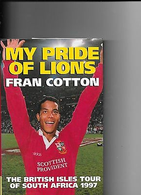 Fran Cotton My Pride of Lions  British Isles Tour of South Africa 1997 signed