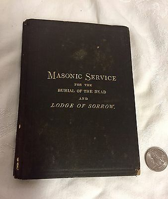Rare 1871 Masonic Service For The Burial Of The Dead & Lodge Of Sorrow