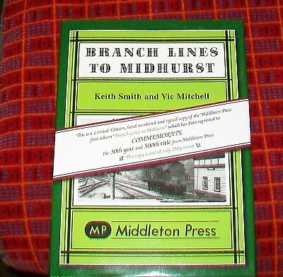 Branch Lines To Midhurst Limited Signed Edition No. 239. Middleton Press