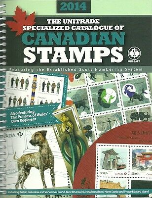 2014 Unitrade Specialized Catalogue of Canadian Stamps