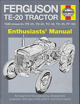Ferguson Te-20 To-20 To-30 To-35 & Ff-30 Development & Production History Book