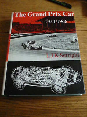 THE GRAND PRIX CAR, 1954 TO 1966, SETRIGHT, MOTOR RACING CAR BOOK jm