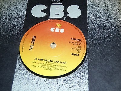Paul Simon 50 Ways To Leave Your Lover b/w Some Folks Lives Roll Easy S CBS 3887