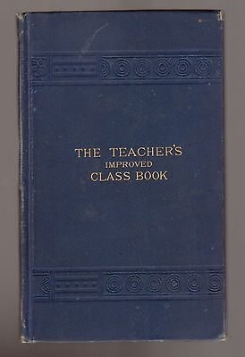 1900 The Teachers Improved Class Book partially filled out students and grades