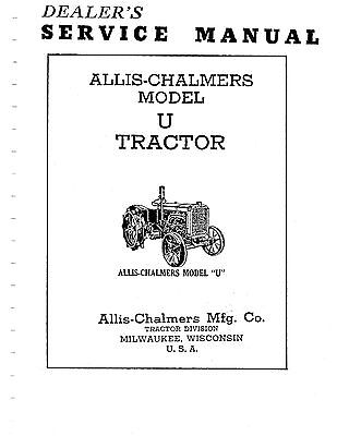 allis chalmers u, ui, uc, u318 pu tractor service manual book reproduction