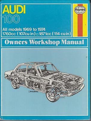 Audi 100 ( C1 Series ) Saloon & Coupe S ( 1969 - 1974 ) Owners Workshop Manual