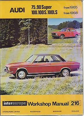 Audi 100 Saloon & 100S Coupe ( C1 Series ) 1969-1973 Owners Workshop Manual