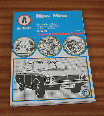 Autobook 910 Hillman New Minx Singer New Gazelle 1966-70 Owners Workshop Manual