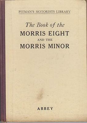 Morris Eight 8 Series 1 2 E & Early Morris Minor (1928-48) Owners Repair Manual