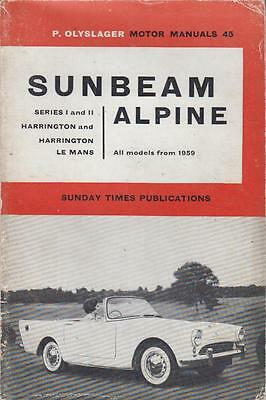 Sunbeam Alpine S I & Ii Incl Harrington & Le Mans 1959-1963 Owners Repair Manual