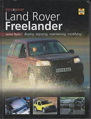 Land Rover Freelander '97-'03 Guide To Purchase Maintenance & Modification Book