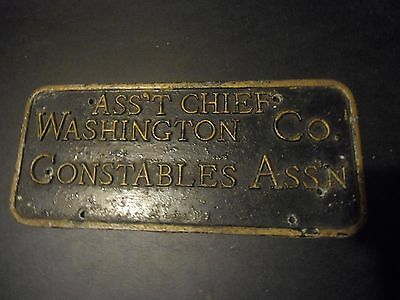 Vintage Asst Chief Washington Co.Constables Ass'n cast plaque 1920's