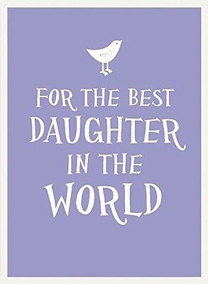 For the Best Daughter in the World (Esme), ., 1849536694, New Book