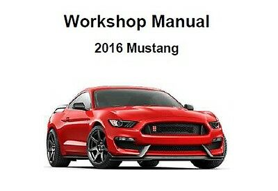 FORD MUSTANG S550 2015 ONWARDS FULL WORKSHOP and SERVICE MANUAL PDF
