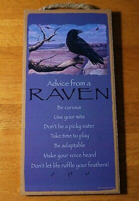 ADVICE FROM A RAVEN BE CURIOUS USE YOUR WITS Black Bird Crow Sign Home Decor NEW
