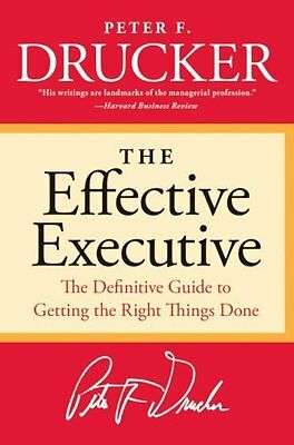 The Effective Executive: The Definitive Guide to Conseguir derecho Things