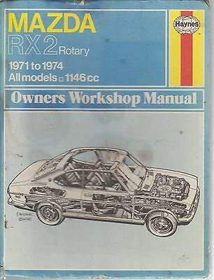 Mazda Rx-2 Rx2 Rotary Saloon & Coupe ( 1971 - 1974 ) Owners Workshop Manual