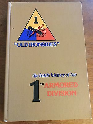 The Battle History Of The 1st Armored Division WW2 Military Book Old Ironsides