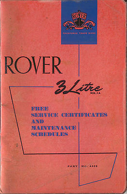 Rover 3 Litre Service Certificates and Maintenance Schedules 4408 1961 USED