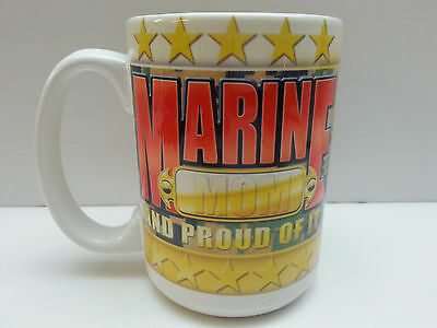 """""""Marine Mom and proud of it"""" coffee cup MARINES parents mug FREE Shipping!!"""