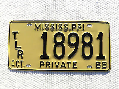 """OCT. 1968 MISSISSIPPI """"PRIVATE TLR"""" License Plate Tag #18981 nice flat plate"""