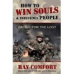 How to Win Souls and Influence People - Christian Gospel Ray Comfort