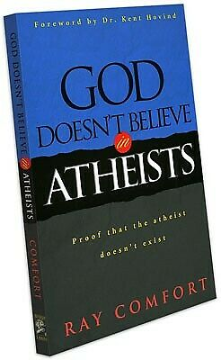 God Doesn't Believe in Atheists (Book) - Christian Gospel Ray Comfort