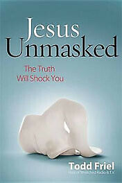 Jesus Unmasked – The Truth Will Shock You - Christian Gospel Ray Comfort