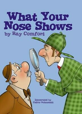 What Your Nose Shows - Christian Gospel Ray Comfort