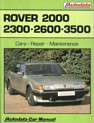 Rover Sd1 2000 2300 2600 3500 Manual / Auto 1977 - 1986 Owners Workshop Manual