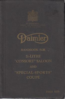 Daimler 2.5 Litre Consort Saloon & Special-Sports Coupe '49- Orig Owner Handbook