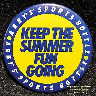 LMH PINBACK Button Pin  ARBY's Promo SPORTS BOTTLE Keep Summer Going Slogan 1989