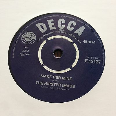 HIPSTER IMAGE - Make her mine Single 45 MOD PSYCH FREAKBEAT LE BEAT BESPOKE