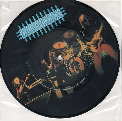 "Alkatrazz - "" Think It Over / Half Way There "" - 1982 , 7"" Picture Disc."