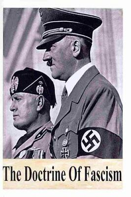 The Doctrine of Fascism by Benito Mussolini 9781478370918 (Paperback, 2012)