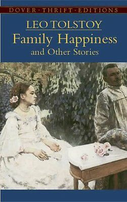 Family Happiness and Other Stories by Leo Tolstoy 9780486440811