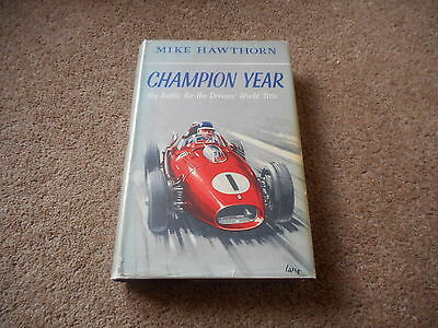 MIKE HAWTHORN AUTOBIOGRAPHY - CHAMPION YEAR 1st ed Hbk in Dw
