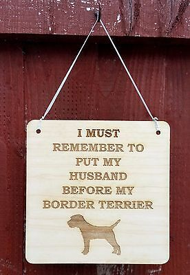 """I Must Remember"" Border Terrier Plaque, Other Breeds Available On Request."