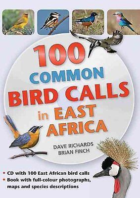 100 Common Bird Calls in East Africa by Dave Richards 9781775842514