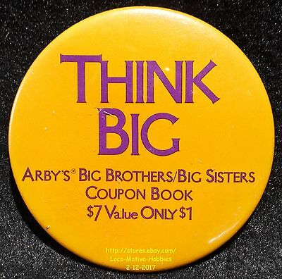 LMH PINBACK Button Pin  ARBY's Promo THINK BIG Brothers Sisters Coupon Book 1989