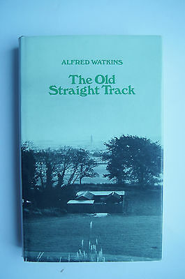 The Old Straight Track by Alfred Watkins (1980 reprint)