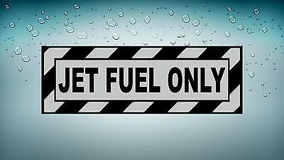 """#3927 6/"""" Jet Fuel Only Aircraft Safety Decal Sticker LAMINATED GLOSS"""
