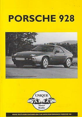 Porsche 928 928S 928Gt 928Gts 928 S2 & 928 S4 (1977-1989) Period Road Tests Book
