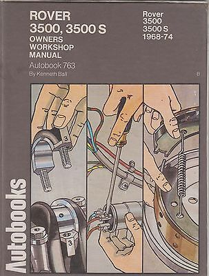 Rover P6 3500 & 3500S V8 Saloon ( 1968 - 1974 ) Owners Workshop Manual