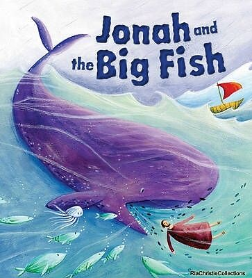 My First Bible Stories Old Testament Jonah and the Big Fish Katherine Sully Simo