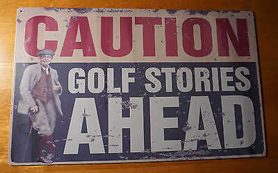 CAUTIONS GOLF STORIES AHEAD Vintage Style Retro Golfer Golfing Decor Sign NEW